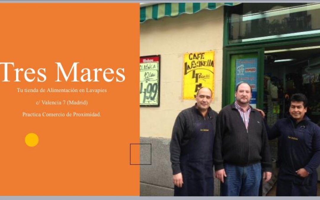 """TRES MARES """"Tu Tienda de Alimentación en Lavapies"""""""